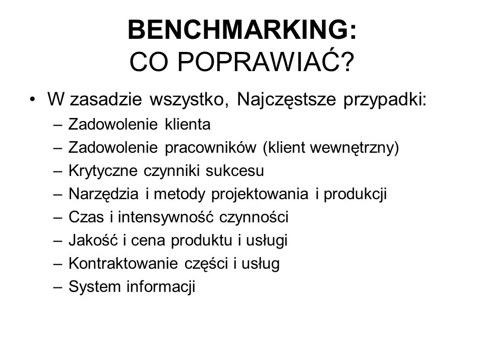 BENCHMARKING: CO POPRAWIAĆ