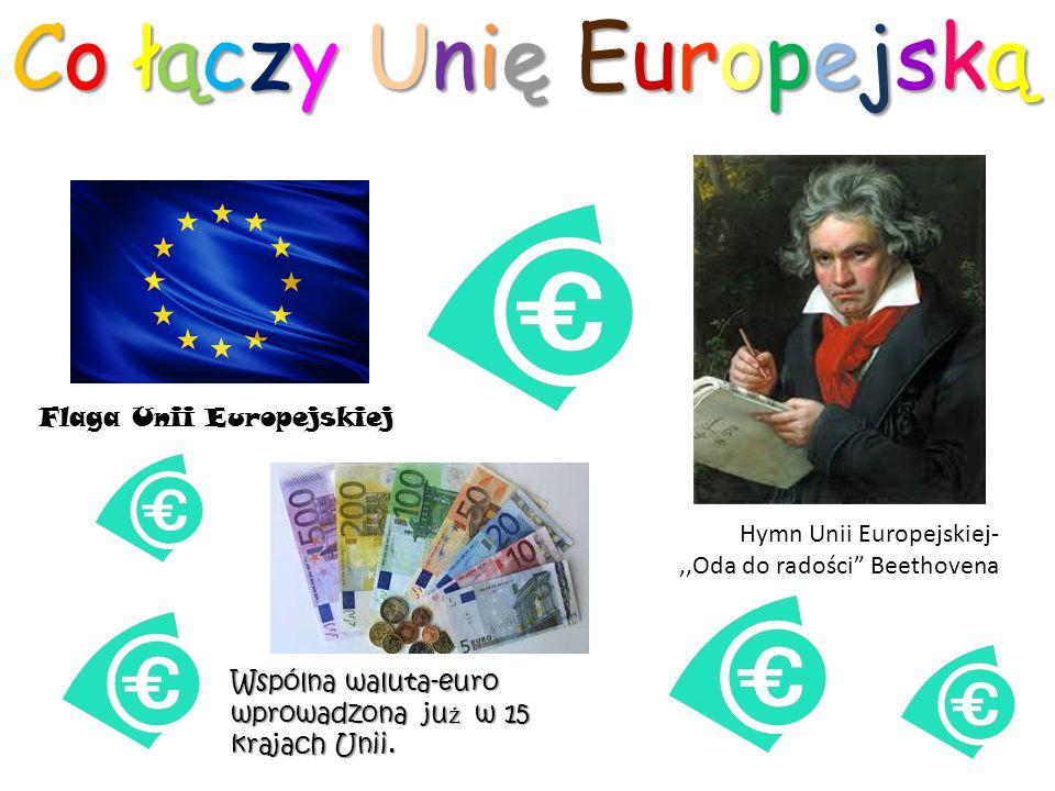 Co łączy Unię Europejską