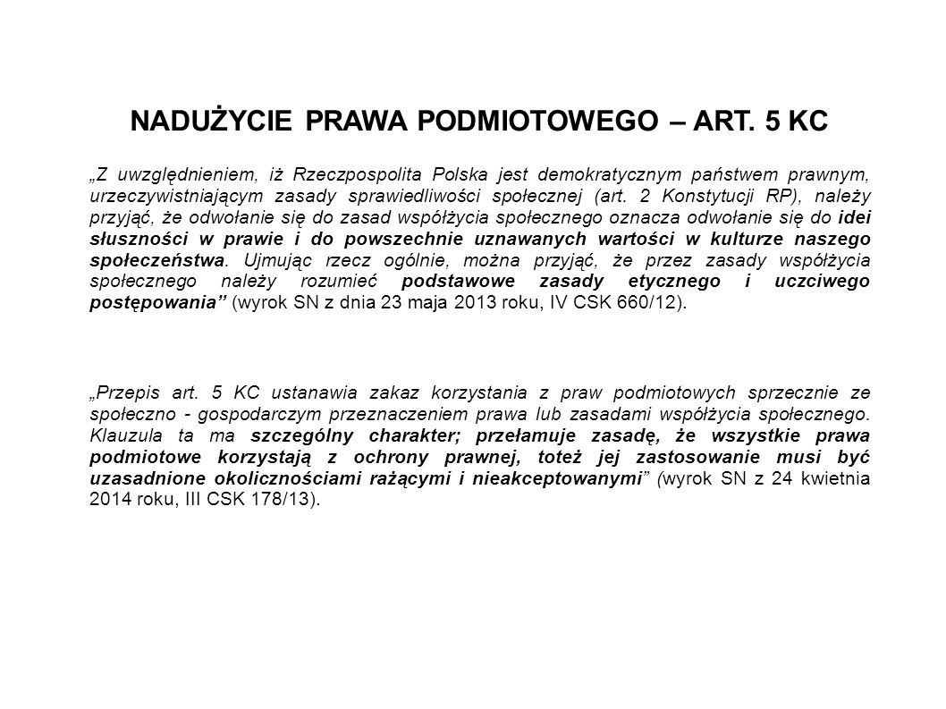 NADUŻYCIE PRAWA PODMIOTOWEGO – ART. 5 KC