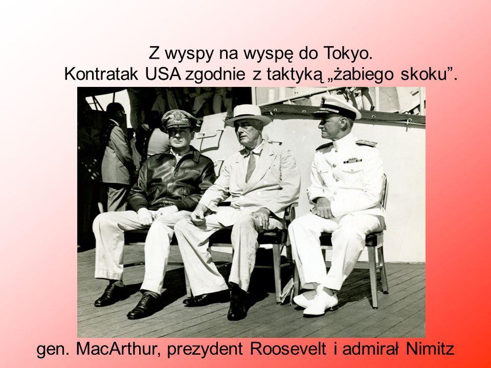 gen. MacArthur, prezydent Roosevelt i admirał Nimitz