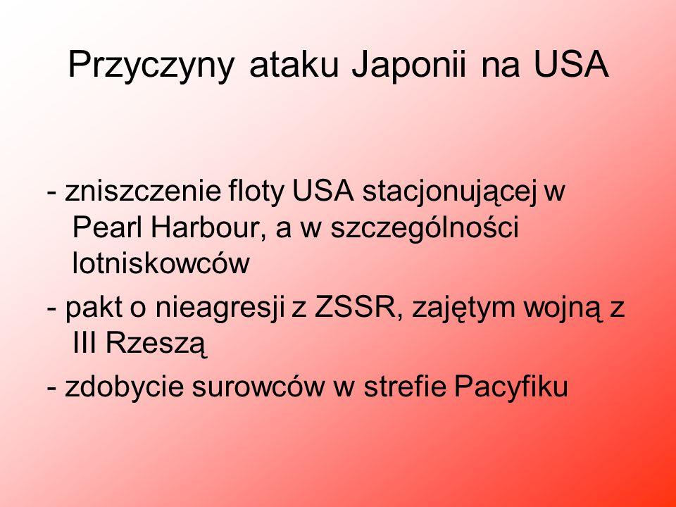 Przyczyny ataku Japonii na USA