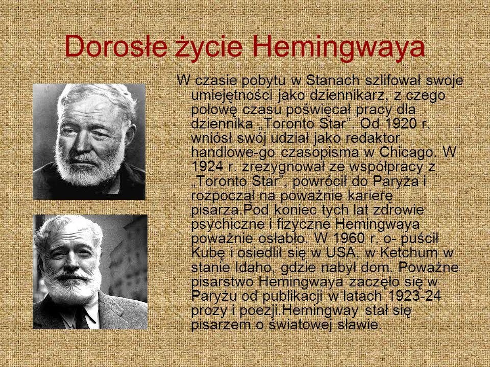Dorosłe życie Hemingwaya