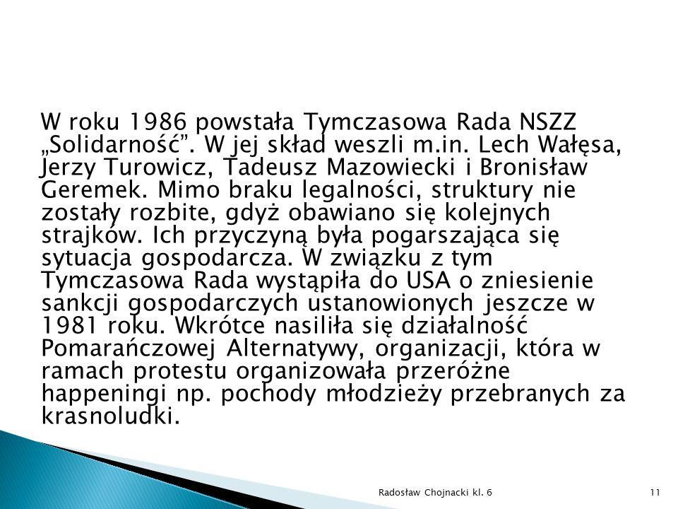 """W roku 1986 powstała Tymczasowa Rada NSZZ """"Solidarność"""