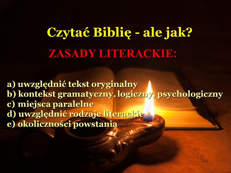 Czytać Biblię - ale jak ZASADY LITERACKIE: