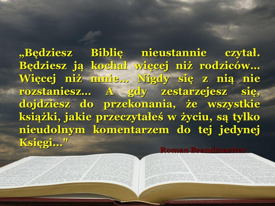 """""""Będziesz Biblię nieustannie czytał"""