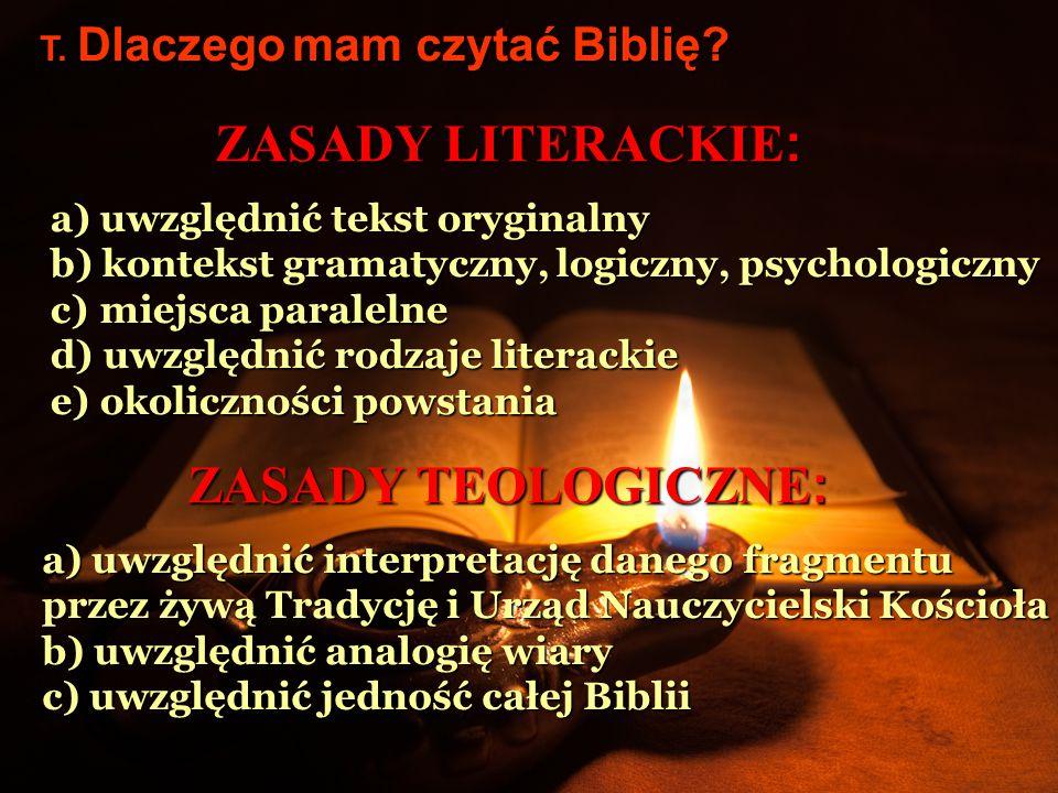 ZASADY LITERACKIE: ZASADY TEOLOGICZNE: uwzględnić tekst oryginalny