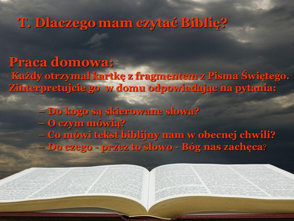 T. Dlaczego mam czytać Biblię