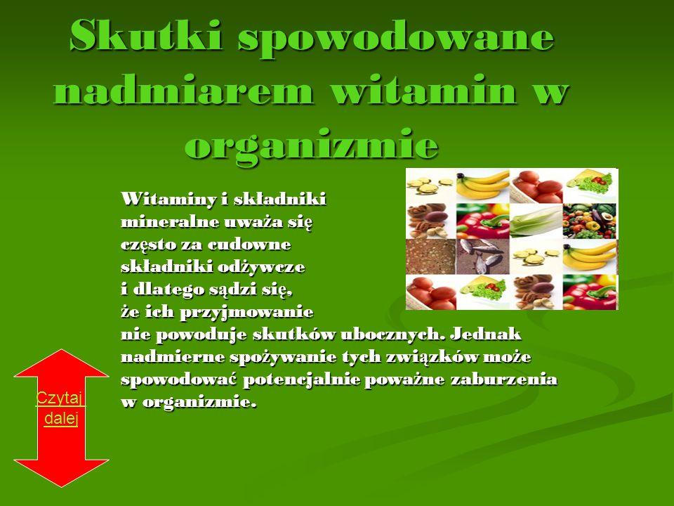 Skutki spowodowane nadmiarem witamin w organizmie