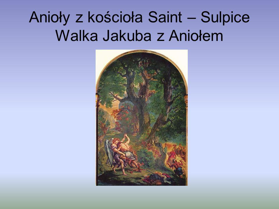 Anioły z kościoła Saint – Sulpice Walka Jakuba z Aniołem