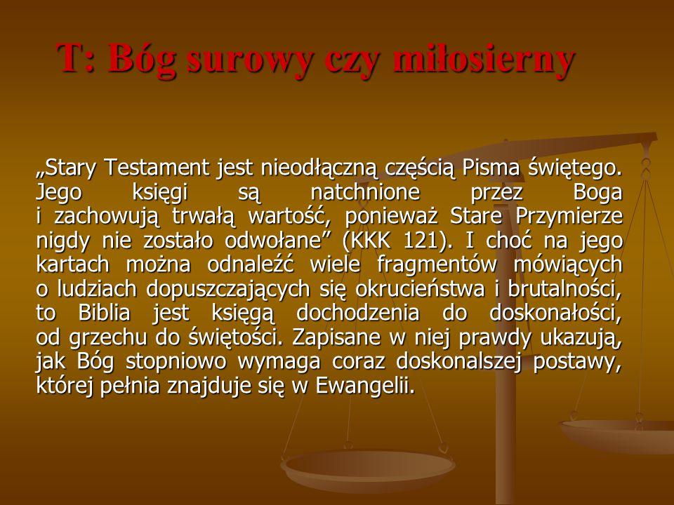 T: Bóg surowy czy miłosierny