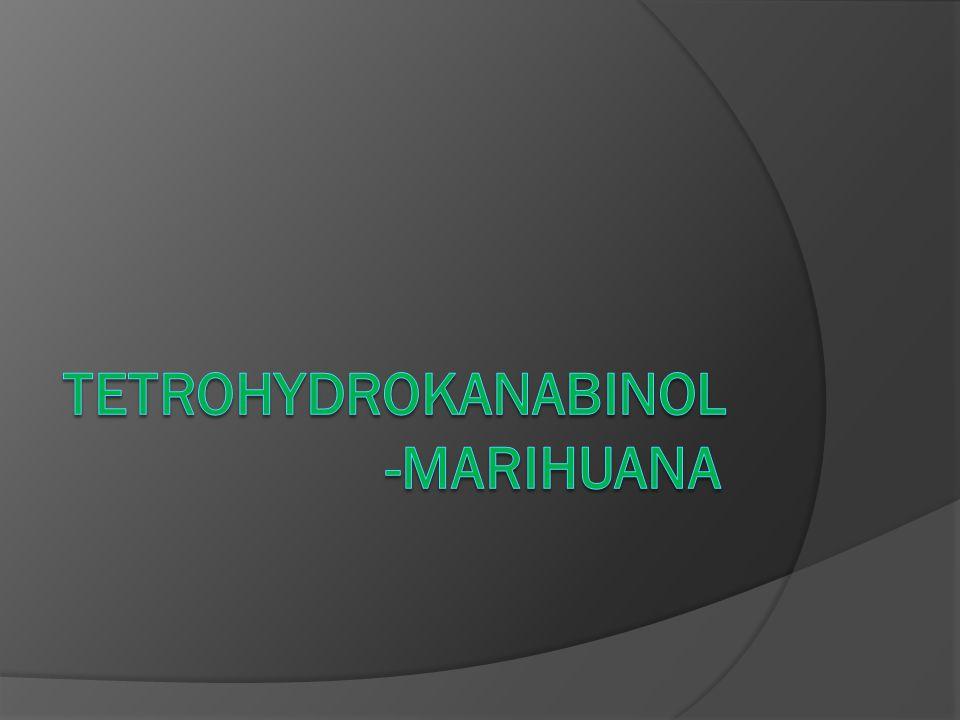 Tetrohydrokanabinol-MARIHUANA