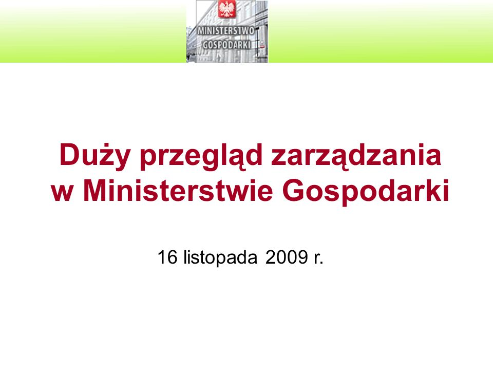Duży przegląd zarządzania w Ministerstwie Gospodarki