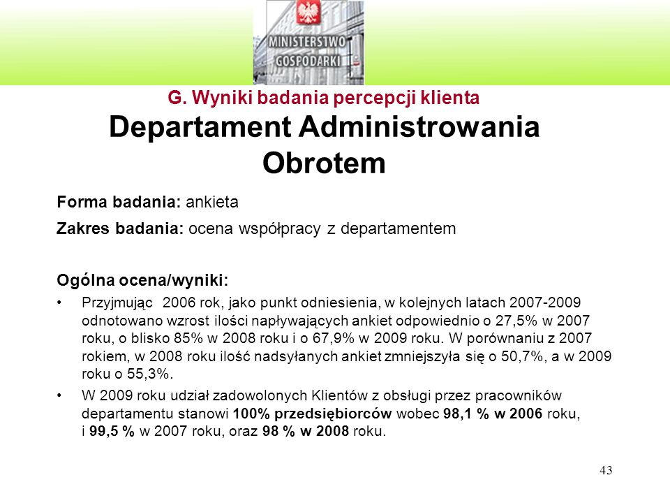 G. Wyniki badania percepcji klienta Departament Administrowania Obrotem