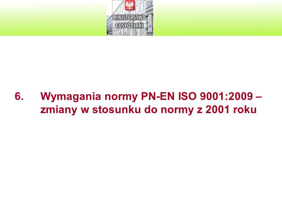 Wymagania normy PN-EN ISO 9001:2009 – zmiany w stosunku do normy z 2001 roku