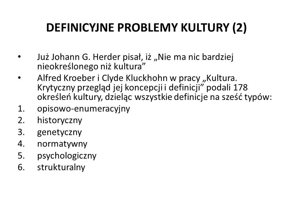 DEFINICYJNE PROBLEMY KULTURY (2)