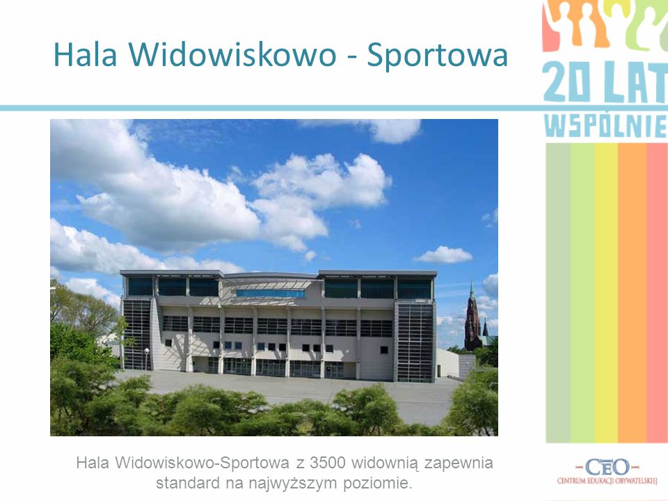 Hala Widowiskowo - Sportowa