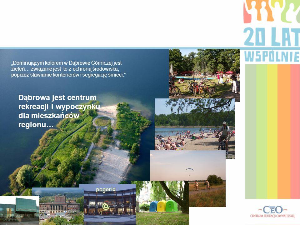 Dąbrowa jest centrum rekreacji i wypoczynku dla mieszkańców regionu…