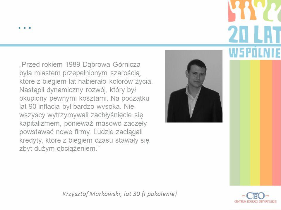 Krzysztof Markowski, lat 30 (I pokolenie)