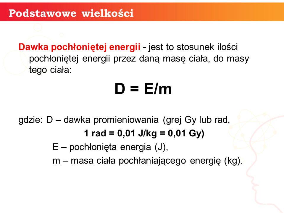 D = E/m Podstawowe wielkości informatyka +