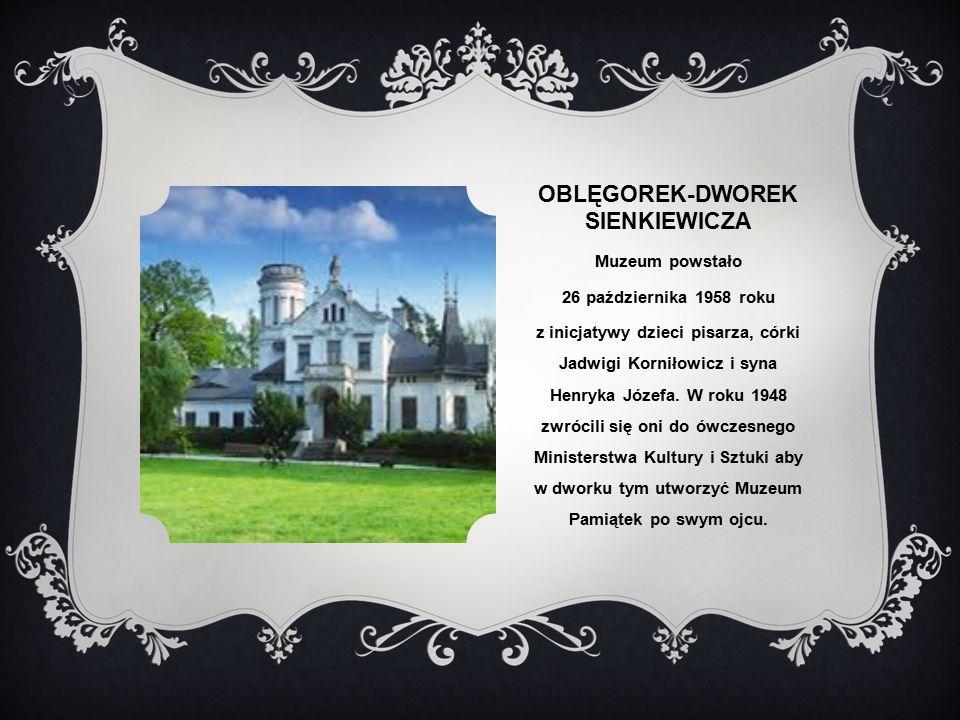 Oblęgorek-dworek sienkiewicza