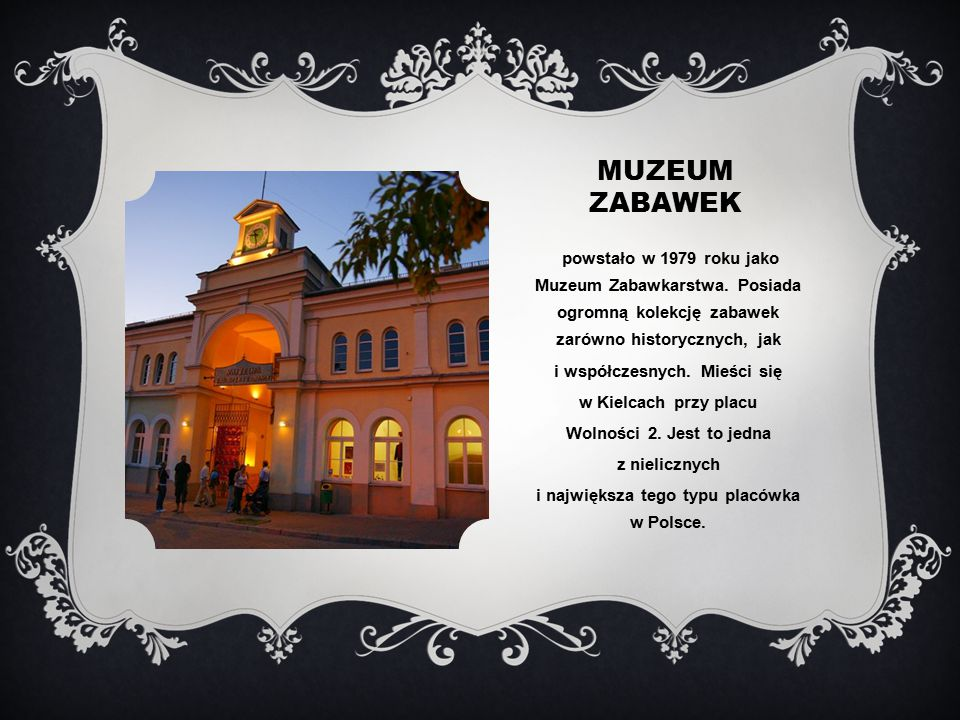 i współczesnych. Mieści się i największa tego typu placówka w Polsce.