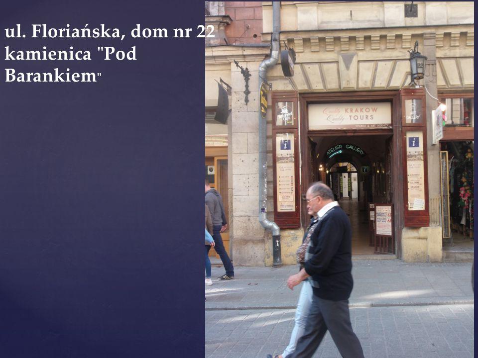 ul. Floriańska, dom nr 22 kamienica Pod Barankiem