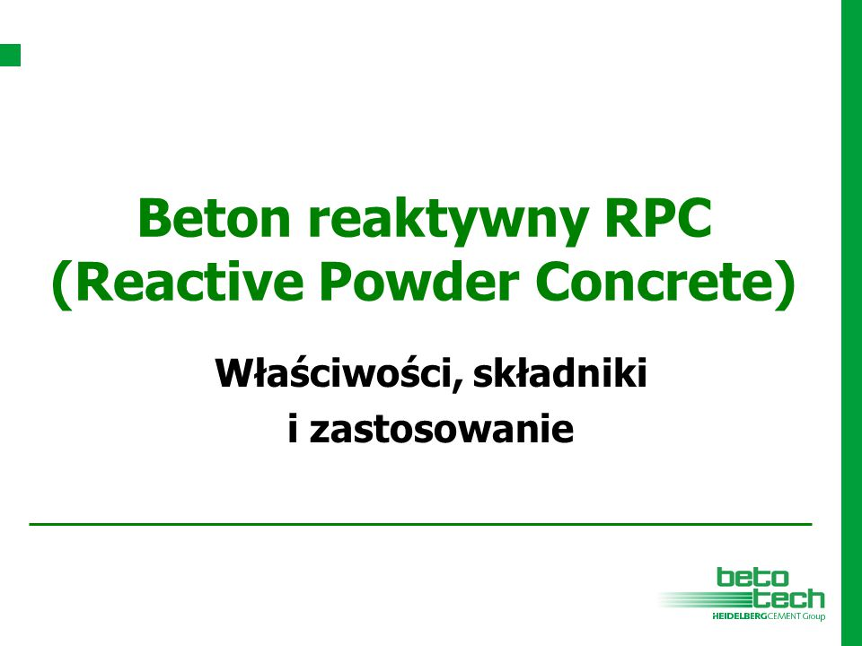 Beton reaktywny RPC (Reactive Powder Concrete)