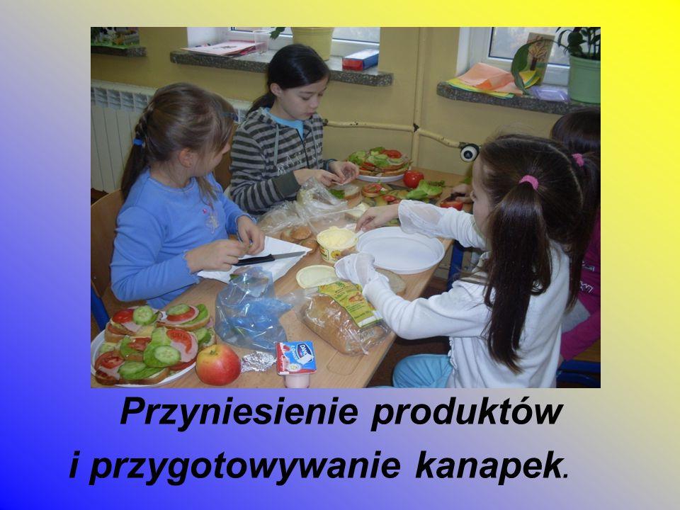 Przyniesienie produktów i przygotowywanie kanapek.