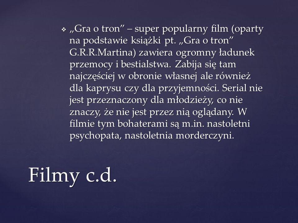 """""""Gra o tron – super popularny film (oparty na podstawie książki pt"""