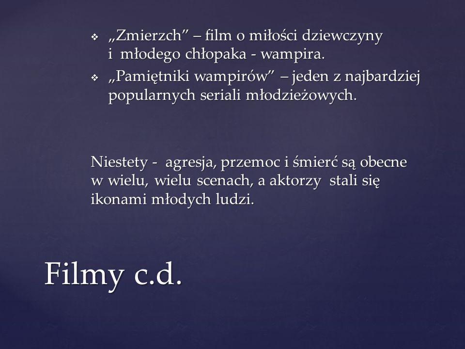 """""""Zmierzch – film o miłości dziewczyny i młodego chłopaka - wampira."""
