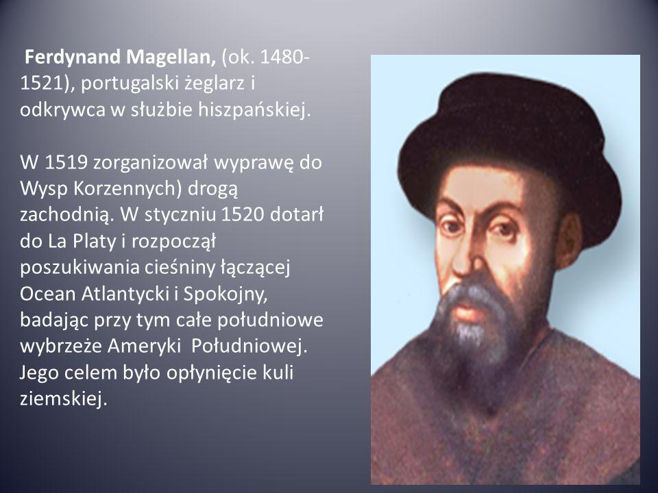 Ferdynand Magellan, (ok