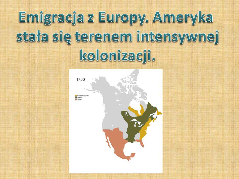 Emigracja z Europy. Ameryka stała się terenem intensywnej