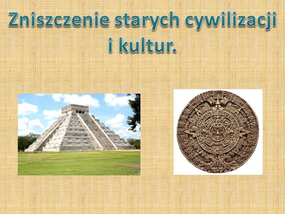 Zniszczenie starych cywilizacji