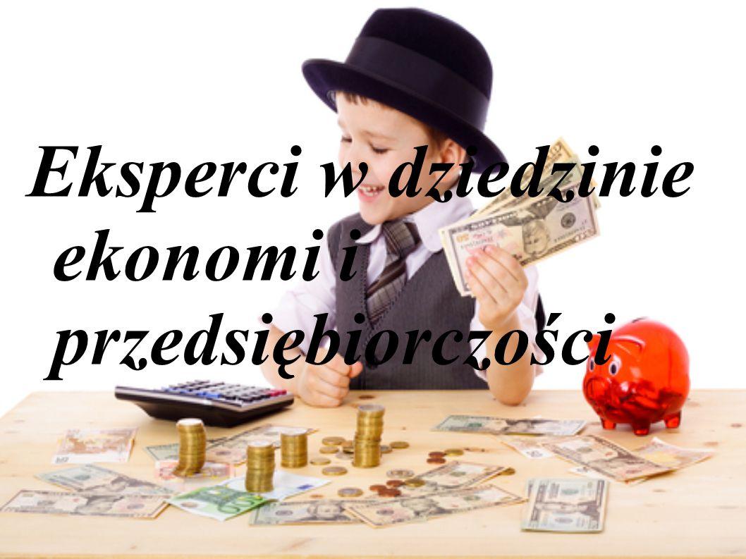 Eksperci w dziedzinie ekonomi i przedsiębiorczości