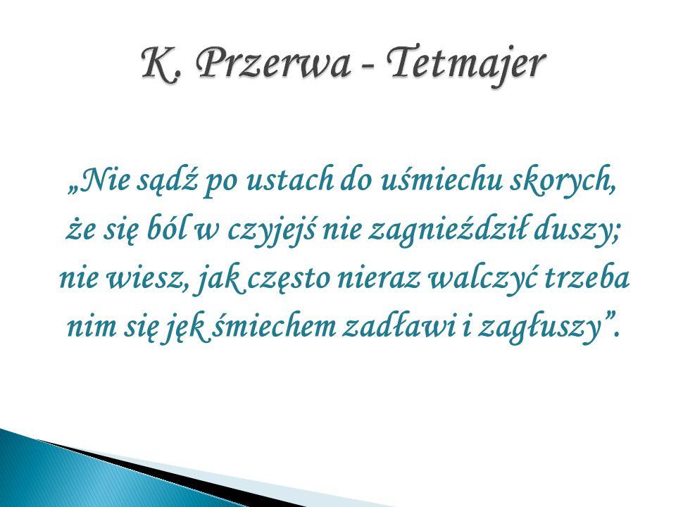 K. Przerwa - Tetmajer