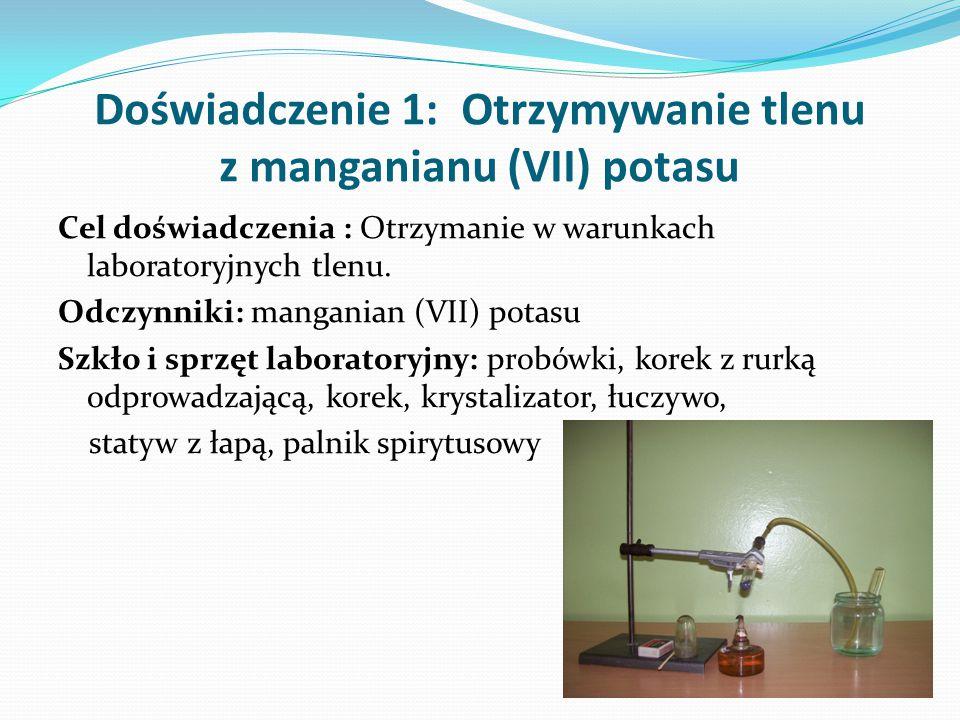 Doświadczenie 1: Otrzymywanie tlenu z manganianu (VII) potasu