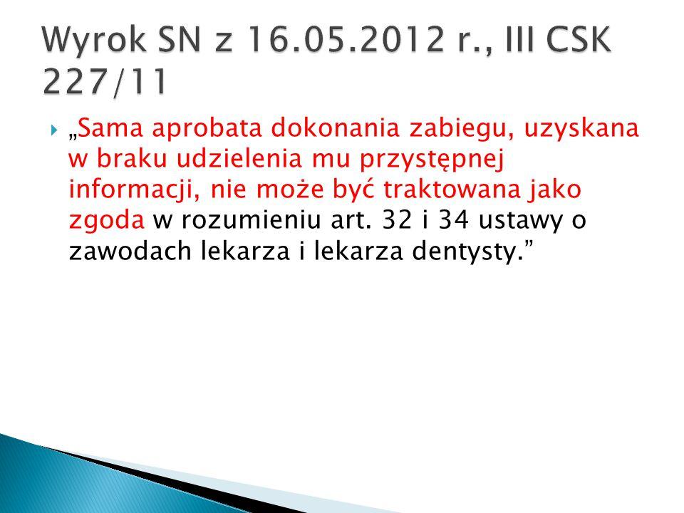 Wyrok SN z 16.05.2012 r., III CSK 227/11