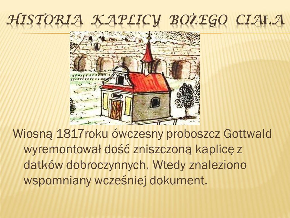 Historia kaplicy bożego ciała