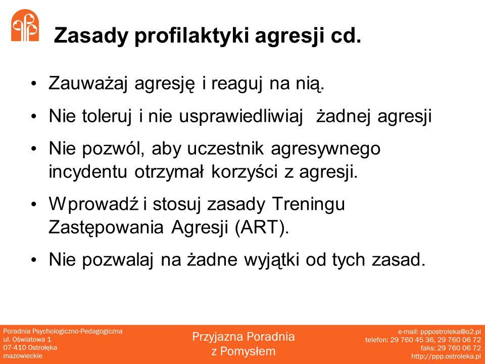 Zasady profilaktyki agresji cd.