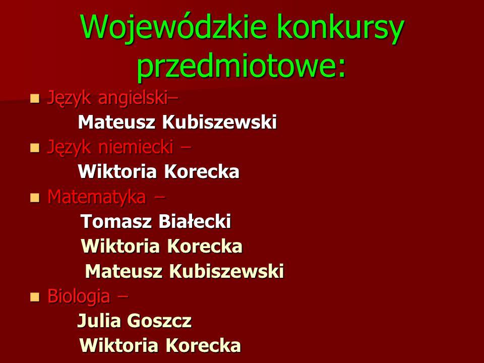 Wojewódzkie konkursy przedmiotowe: