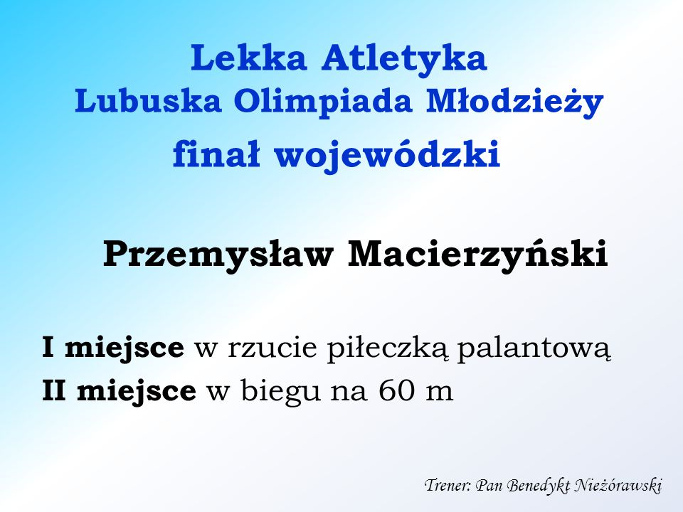 Lubuska Olimpiada Młodzieży Przemysław Macierzyński