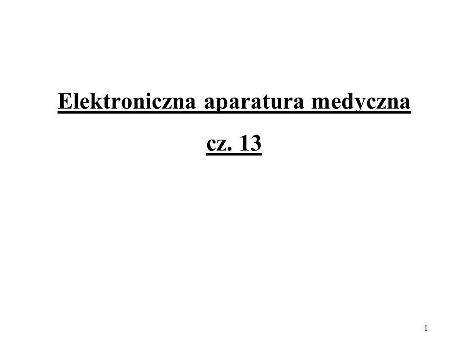 Elektroniczna aparatura medyczna cz. 13