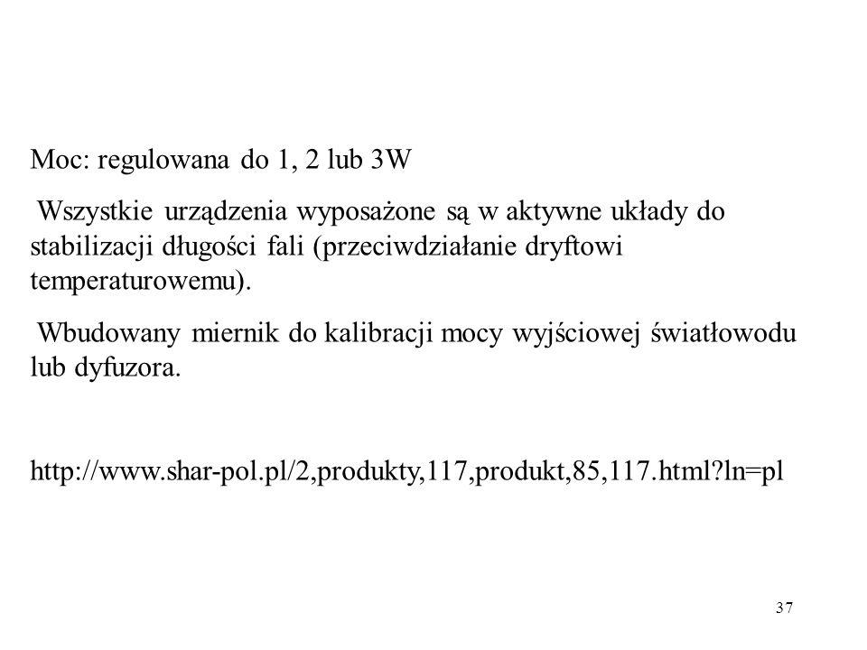 Moc: regulowana do 1, 2 lub 3W