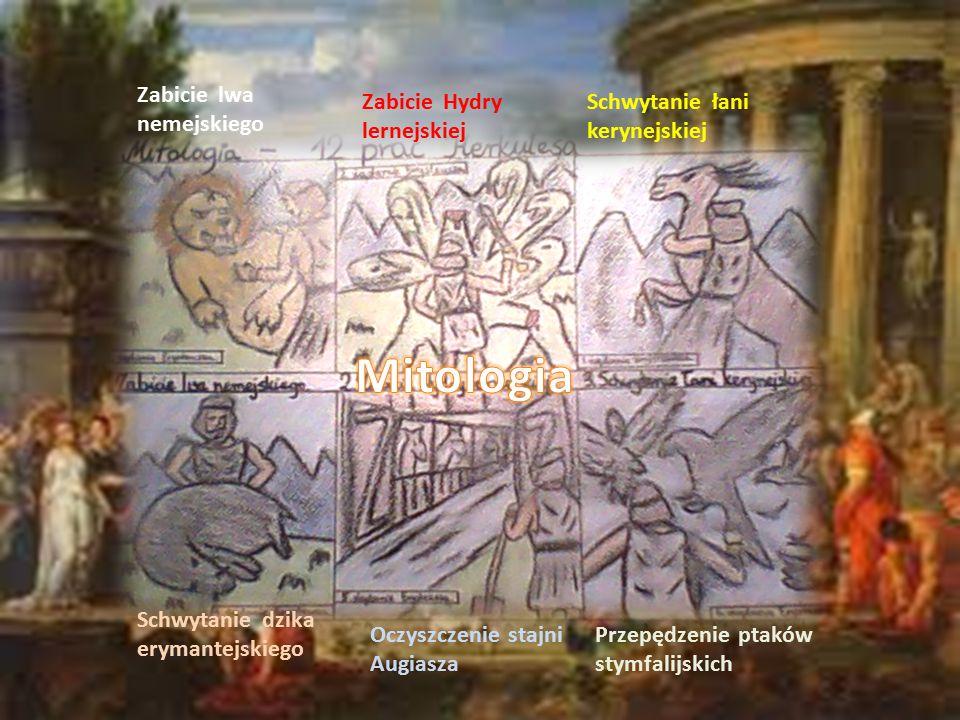 Mitologia Zabicie lwa nemejskiego Zabicie Hydry lernejskiej