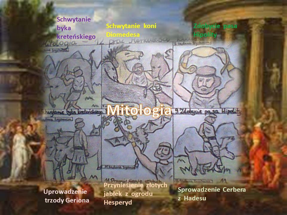 Mitologia Schwytanie byka kreteńskiego Schwytanie koni Diomedesa