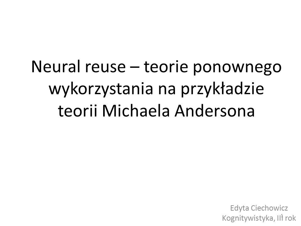 Edyta Ciechowicz Kognitywistyka, III rok
