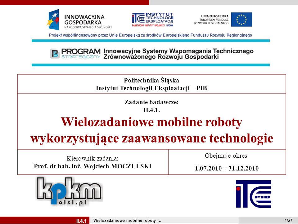 Instytut Technologii Eksploatacji – PIB Zadanie badawcze: