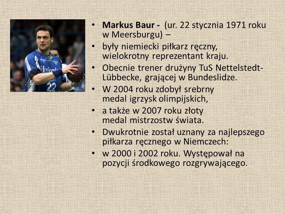 Markus Baur - (ur. 22 stycznia 1971 roku w Meersburgu) –