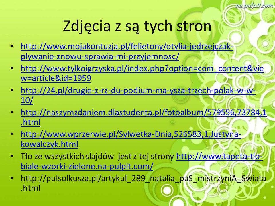 Zdjęcia z są tych stron http://www.mojakontuzja.pl/felietony/otylia-jedrzejczak-plywanie-znowu-sprawia-mi-przyjemnosc/