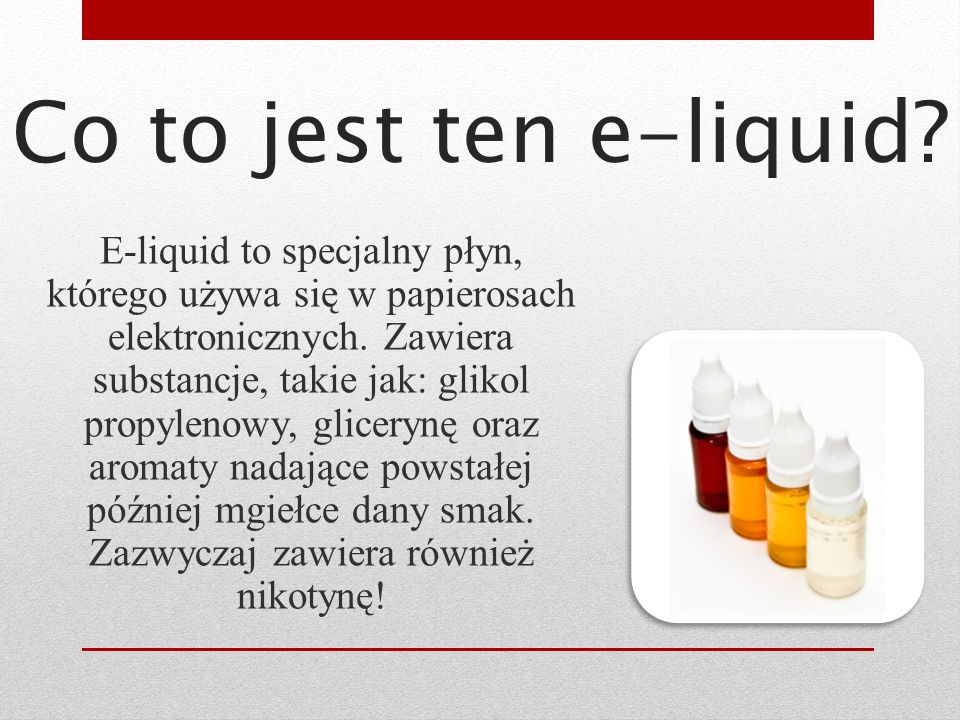 Co to jest ten e-liquid